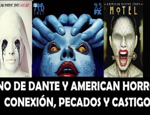 El Infierno de Dante y American Horror Story: Conexión, pecados y castigos.
